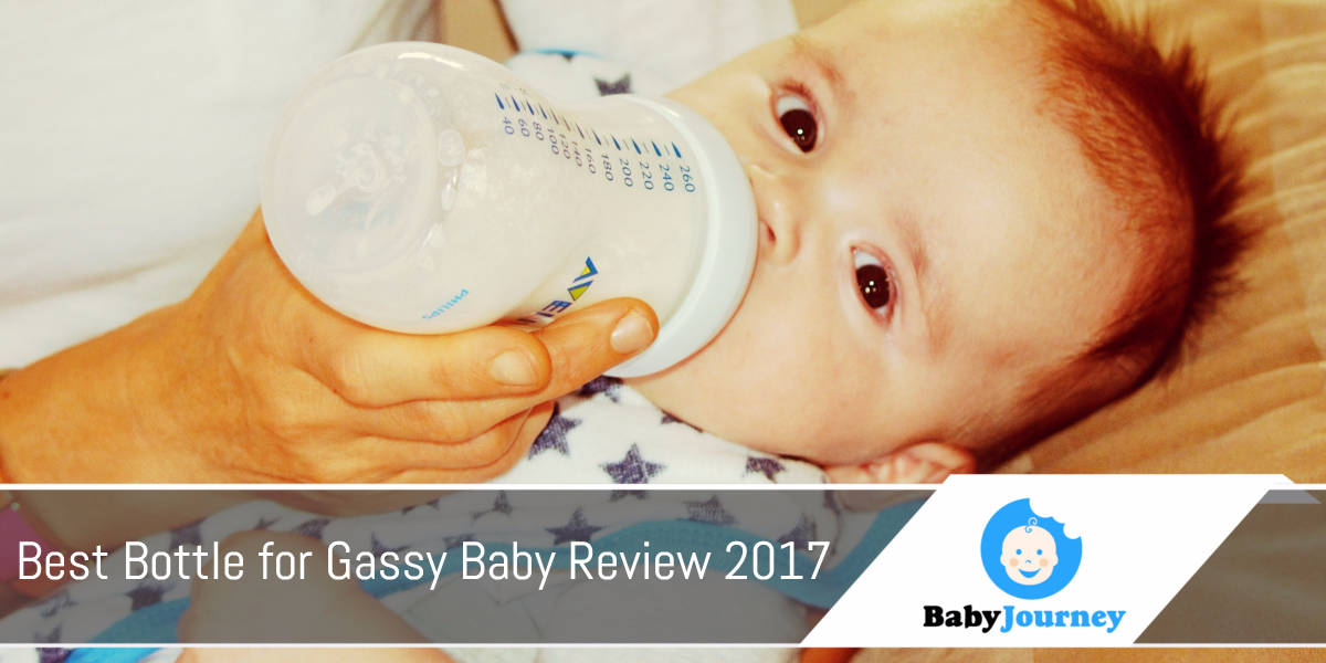 Best Bottle for Gassy Baby Review 2017