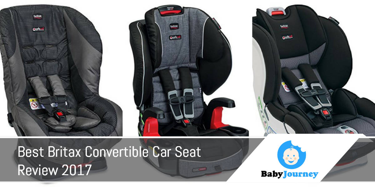Best Britax Convertible Car Seat Review 2017