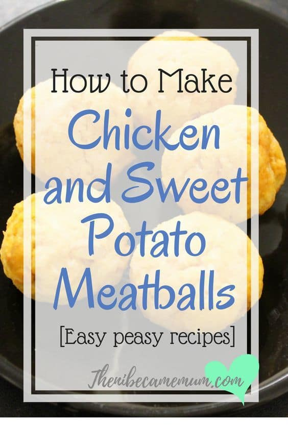Chicken and sweet potato meatballs