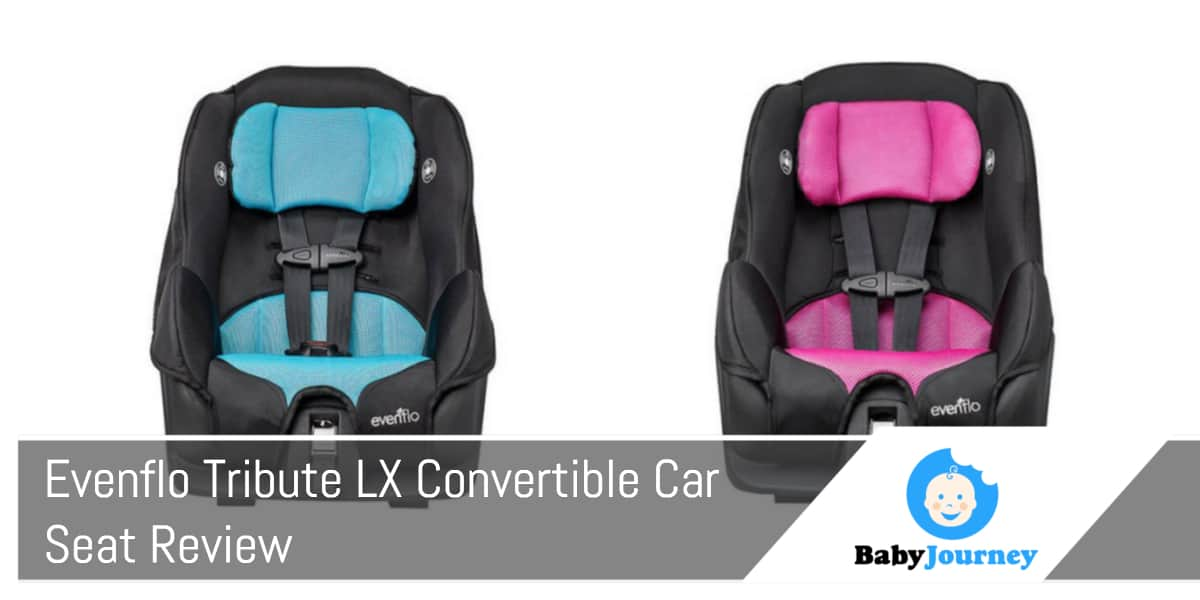 Evenflo Tribute LX Convertible Car Seat Review