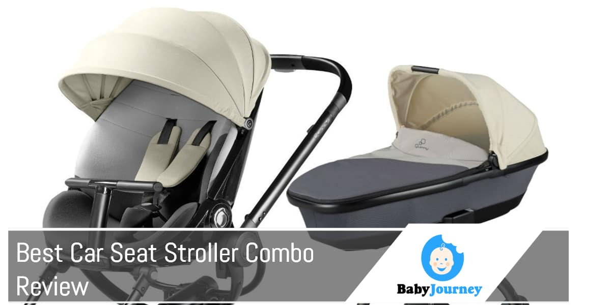 Best Car Seat Stroller Combo Review by Baby Journey