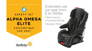 Safety 1st Alpha Omega Elite Convertible Car Seat review