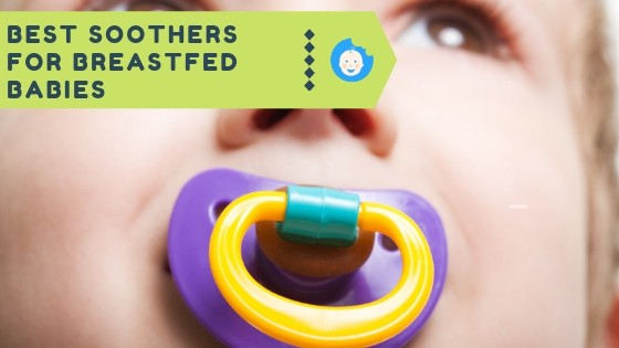 Best Soothers for Breastfed Babies