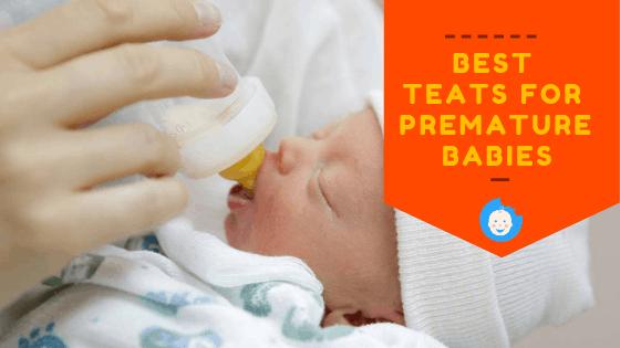 BEST TEATS FOR PREMATURE BABIES