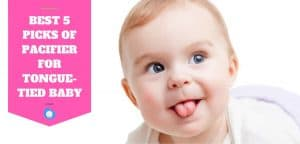 pacifier for tongue-tied baby